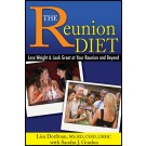 Reunion Diet: Lose Weight and Look Great at Your Reunion and Beyond