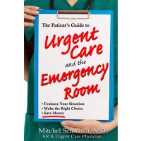 A Patient's Guide to Urgent Care and the Emergency Room
